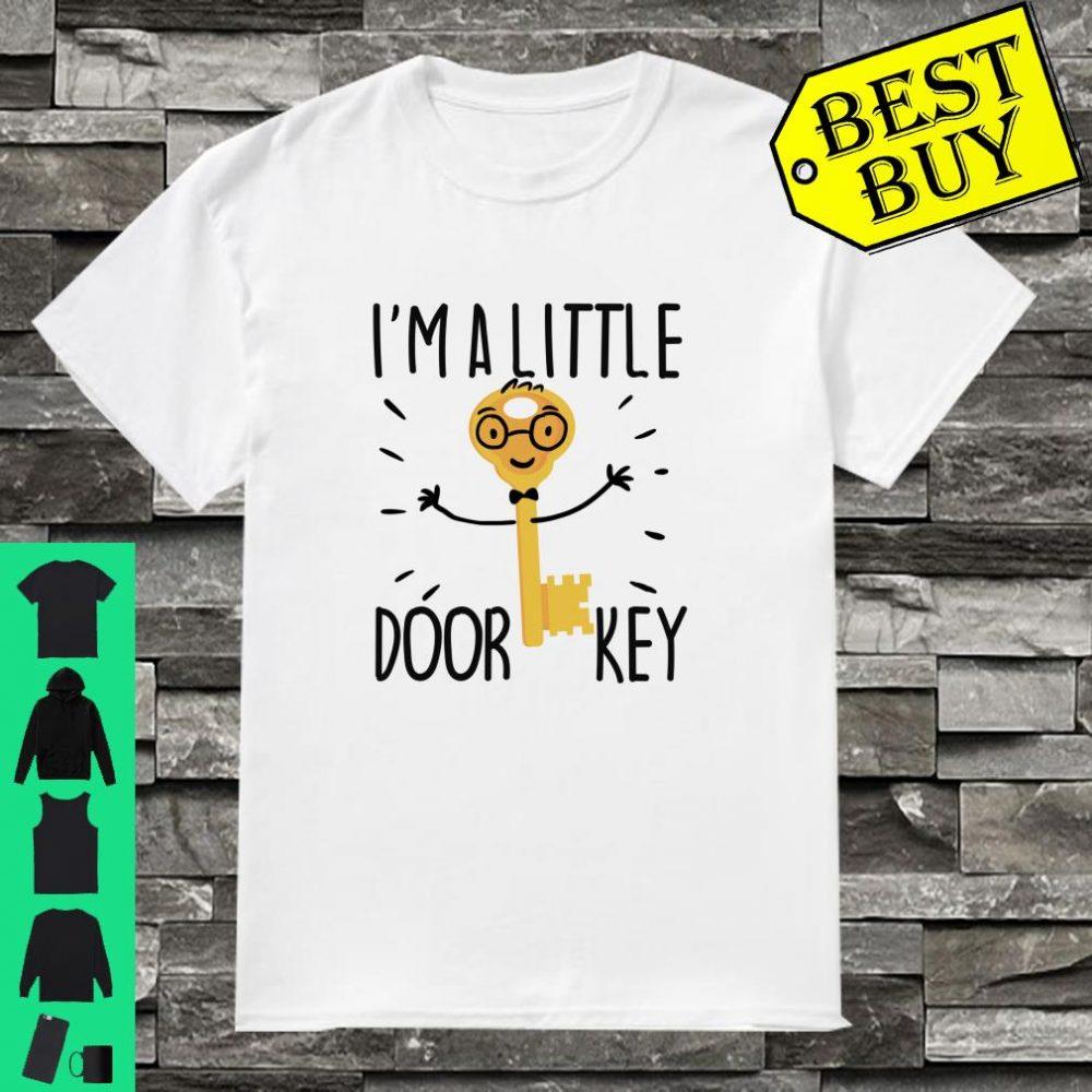 Little Door Key Pun Gift Dad Joke Boyfriend Coworker shirt