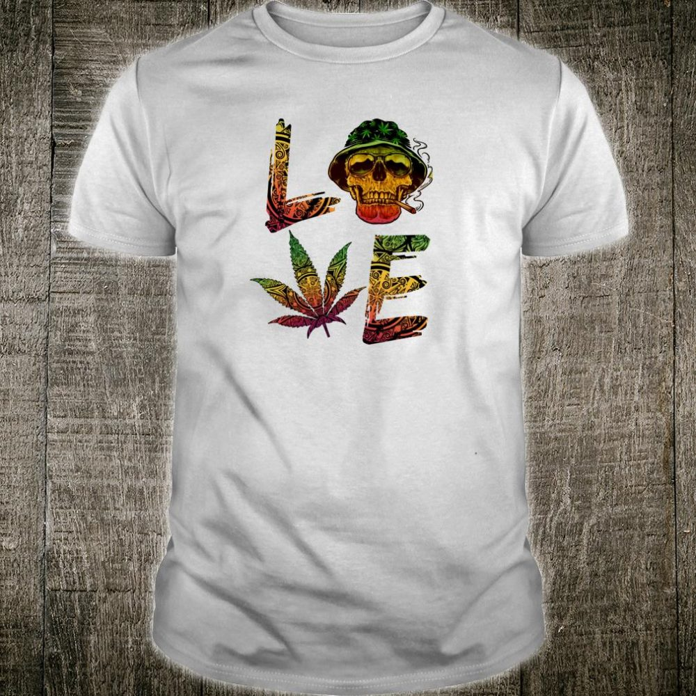 Love Weed Skull smoking tribal Shirt