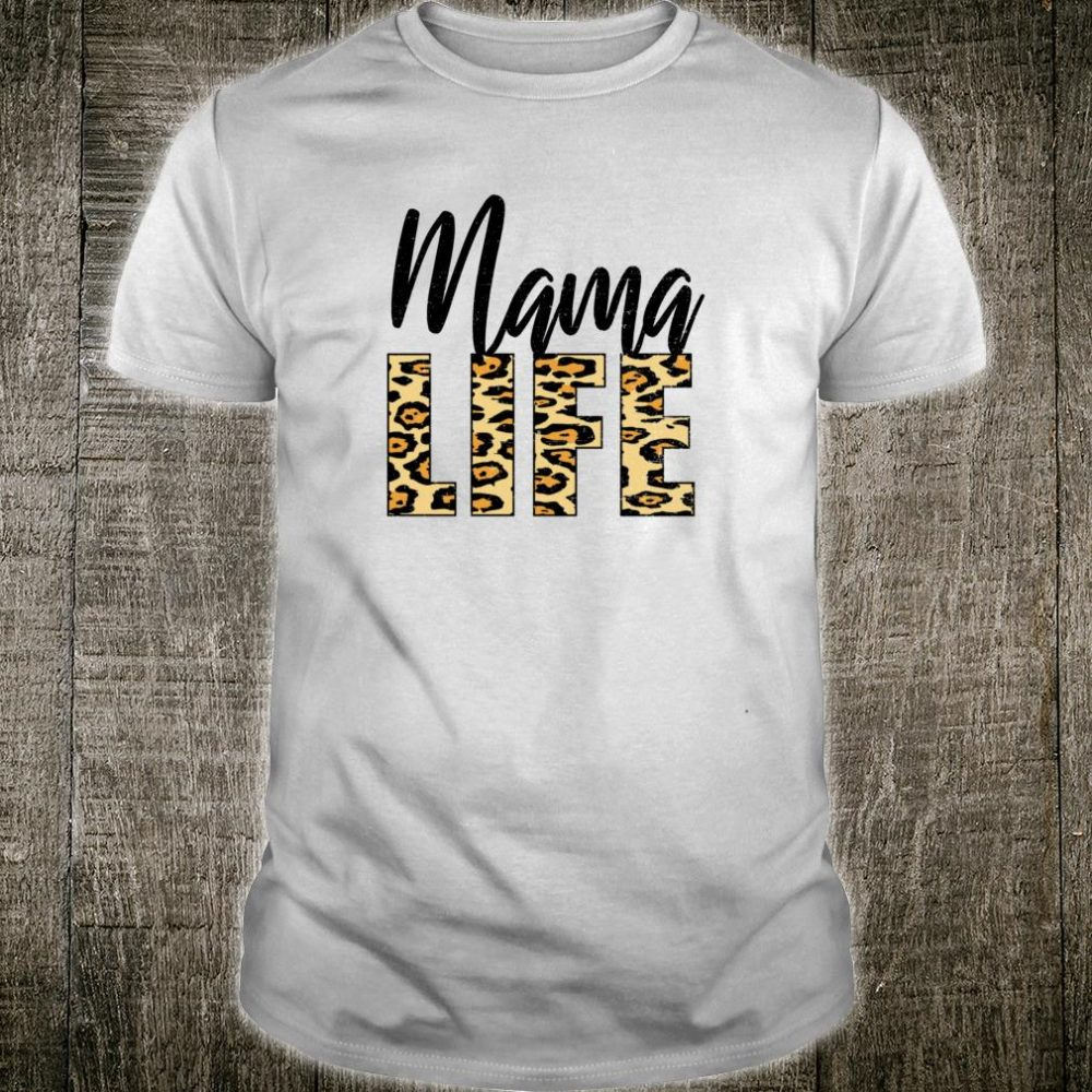 MAMA LIFE Leopard Print Mom Life Mothers Day New Mom Shirt