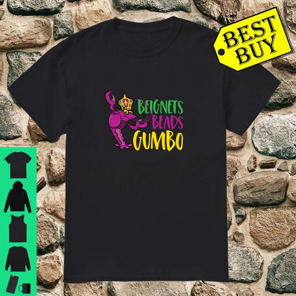 Mardi Gras Beignets Beads Gumbo Crawfish Quote Shirt