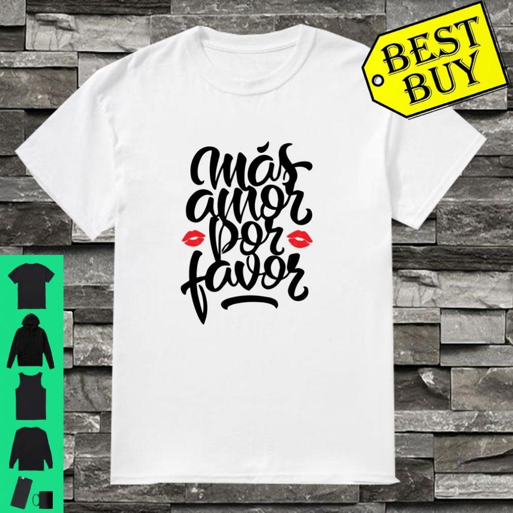 Mas Amor por Favor für Frauen Spanisch Latina Liebesgeschenk Langarm Shirt