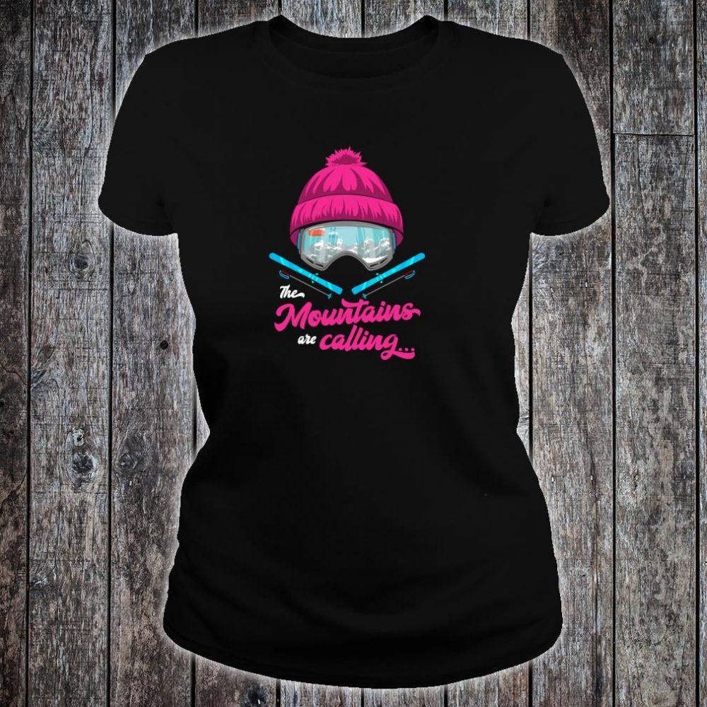 Mountains Are Calling Ski Goggles Skier Apres Ski Ladies Shirt ladies tee