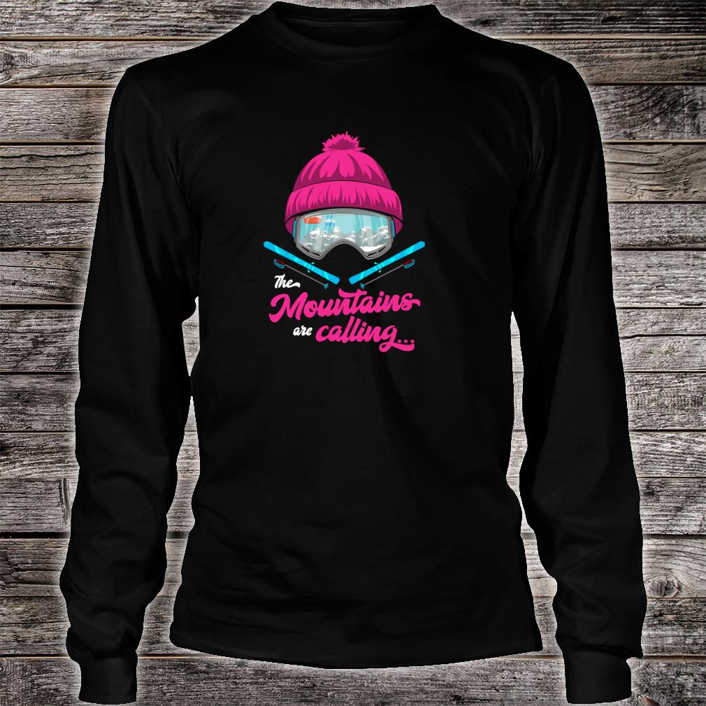 Mountains Are Calling Ski Goggles Skier Apres Ski Ladies Shirt long sleeved