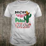 Nacho Average Pediatric Nurse Cinco de Mayo Shirt