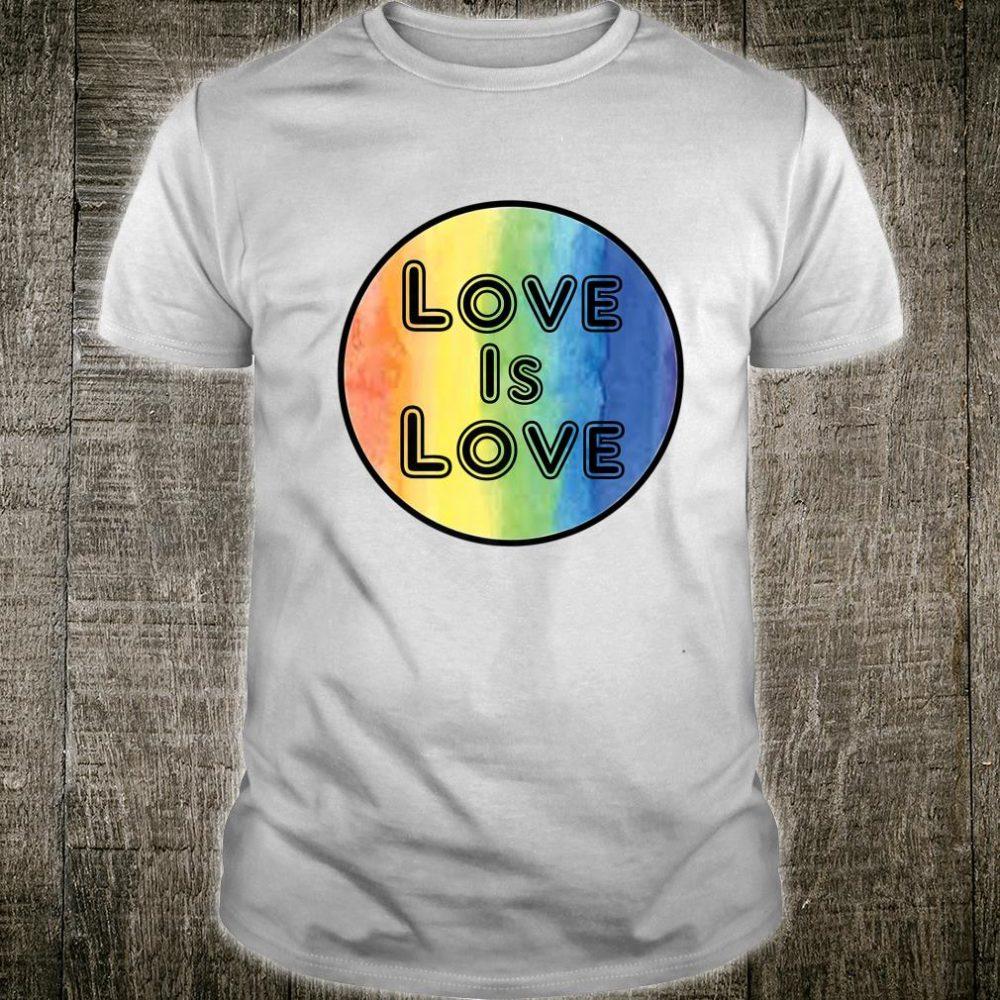 PRIDE Love Is Love Shirt