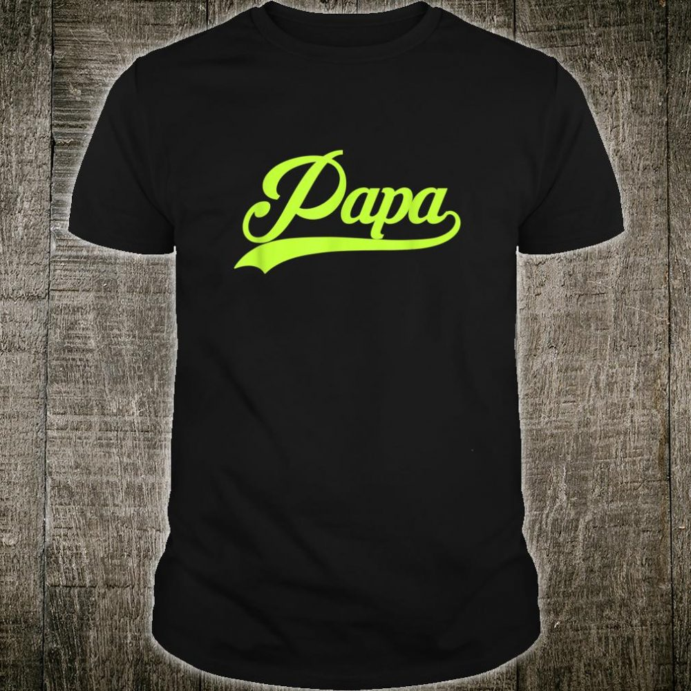 Papa Awesome Daddy Dad Father Shirt