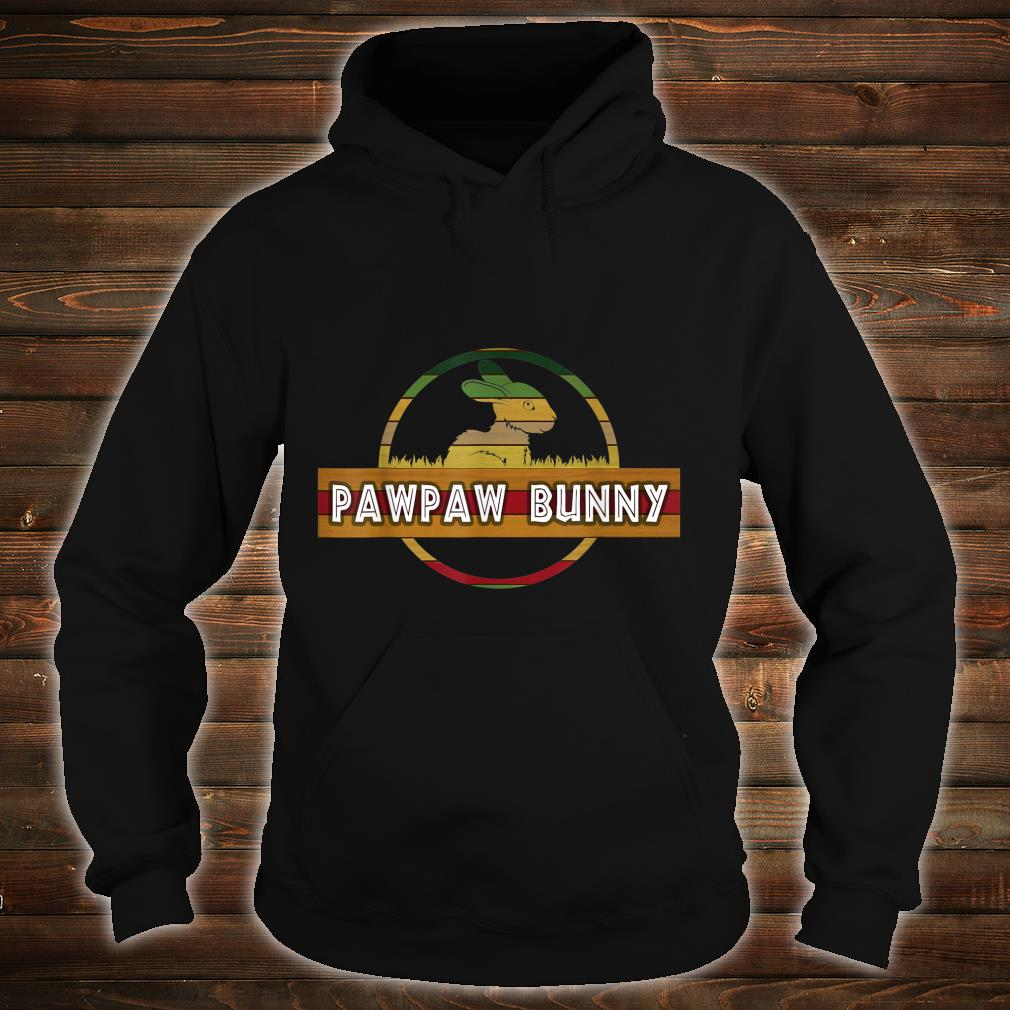 Pawpaw Bunny Easter For Dad Father's Day Shirt hoodie