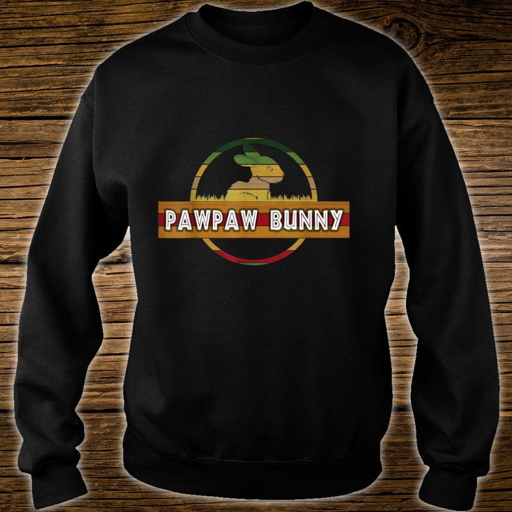 Pawpaw Bunny Easter For Dad Father's Day Shirt sweater