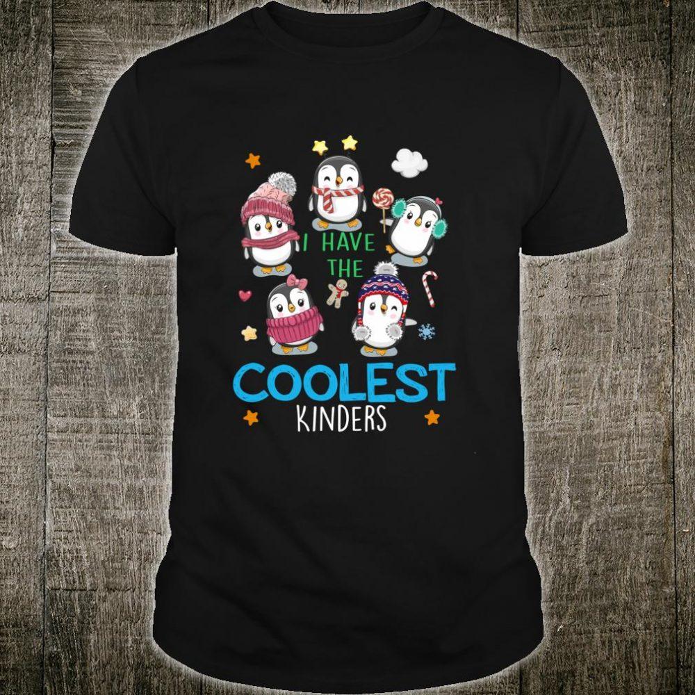 Penguins On Snow I Have The Coolest Kinders Cute Teacher Shirt