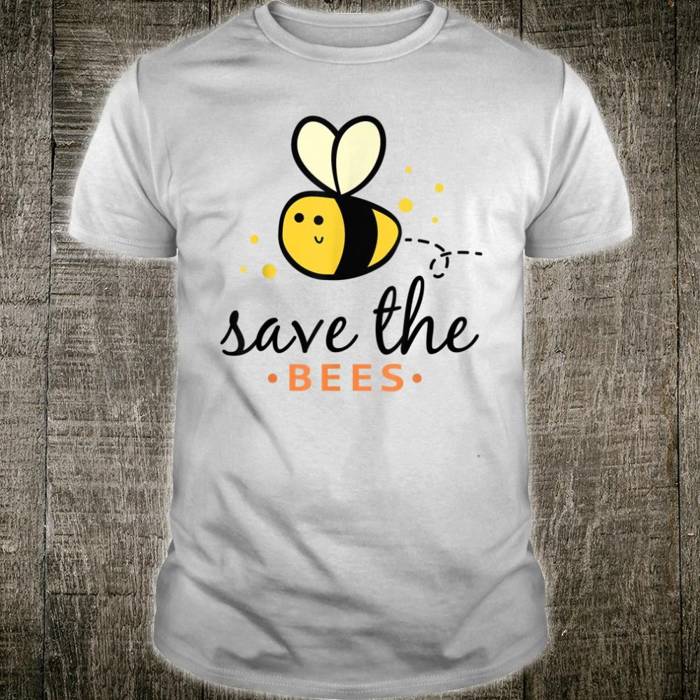 Plant These Save the Bees Bumblebee Environmentalist Shirt