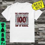 PreKindergarten Teacher 100th Day Of School Great Gift shirt