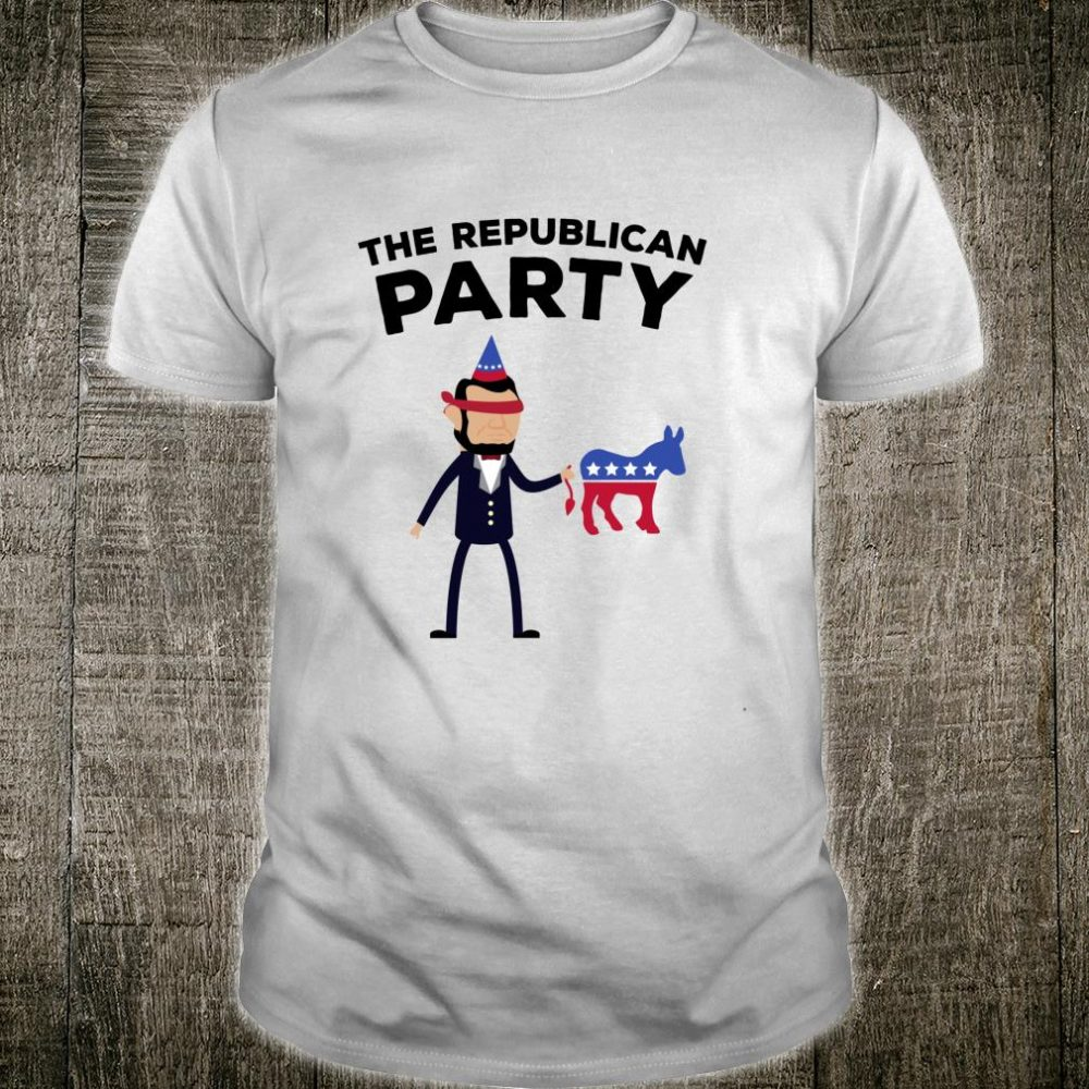 President Abraham Abe Lincoln GOP Republican Party Shirt