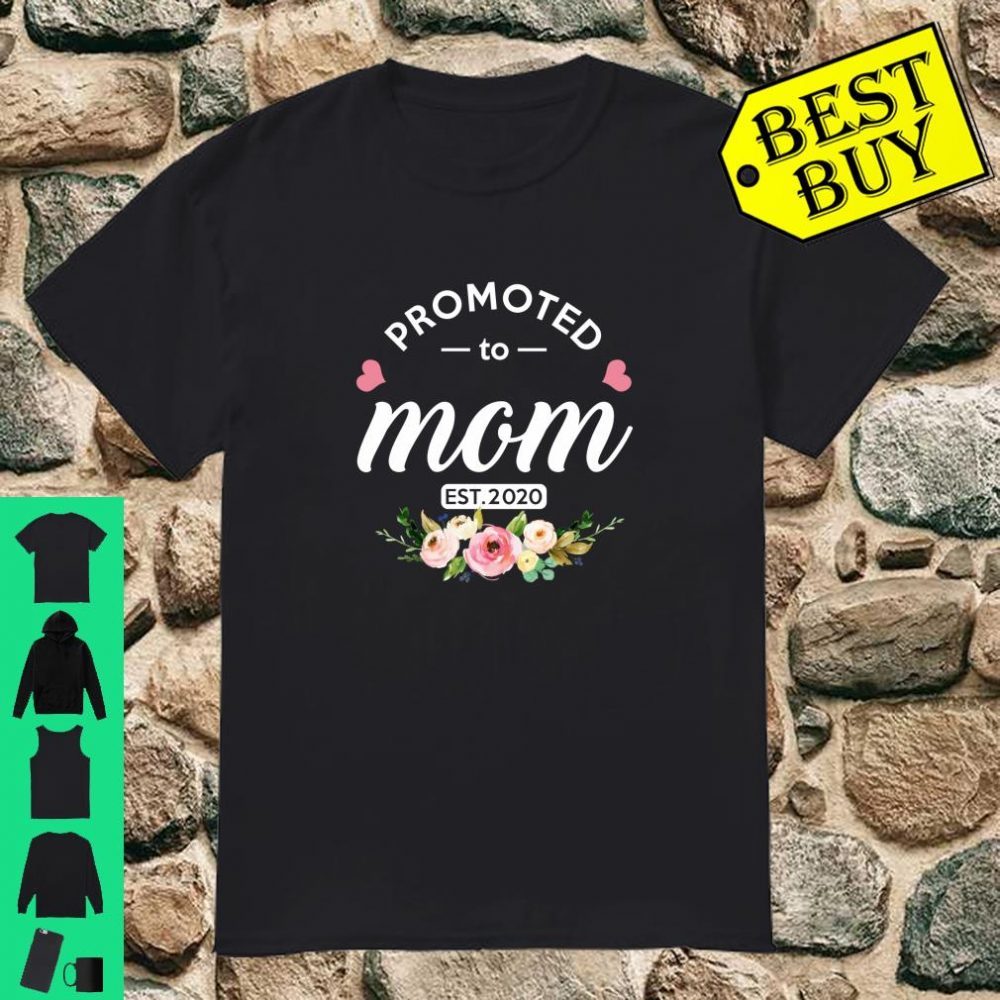 Promoted To Mom Est 2020 New Mommy Shirt
