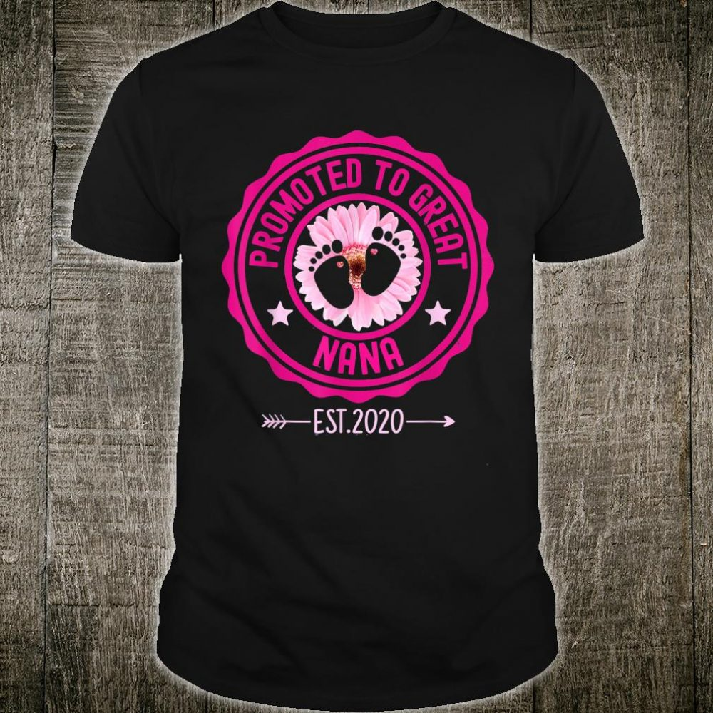 Promoted to Great Nana Est 2020 Cute Sunflower Mother's Day Shirt