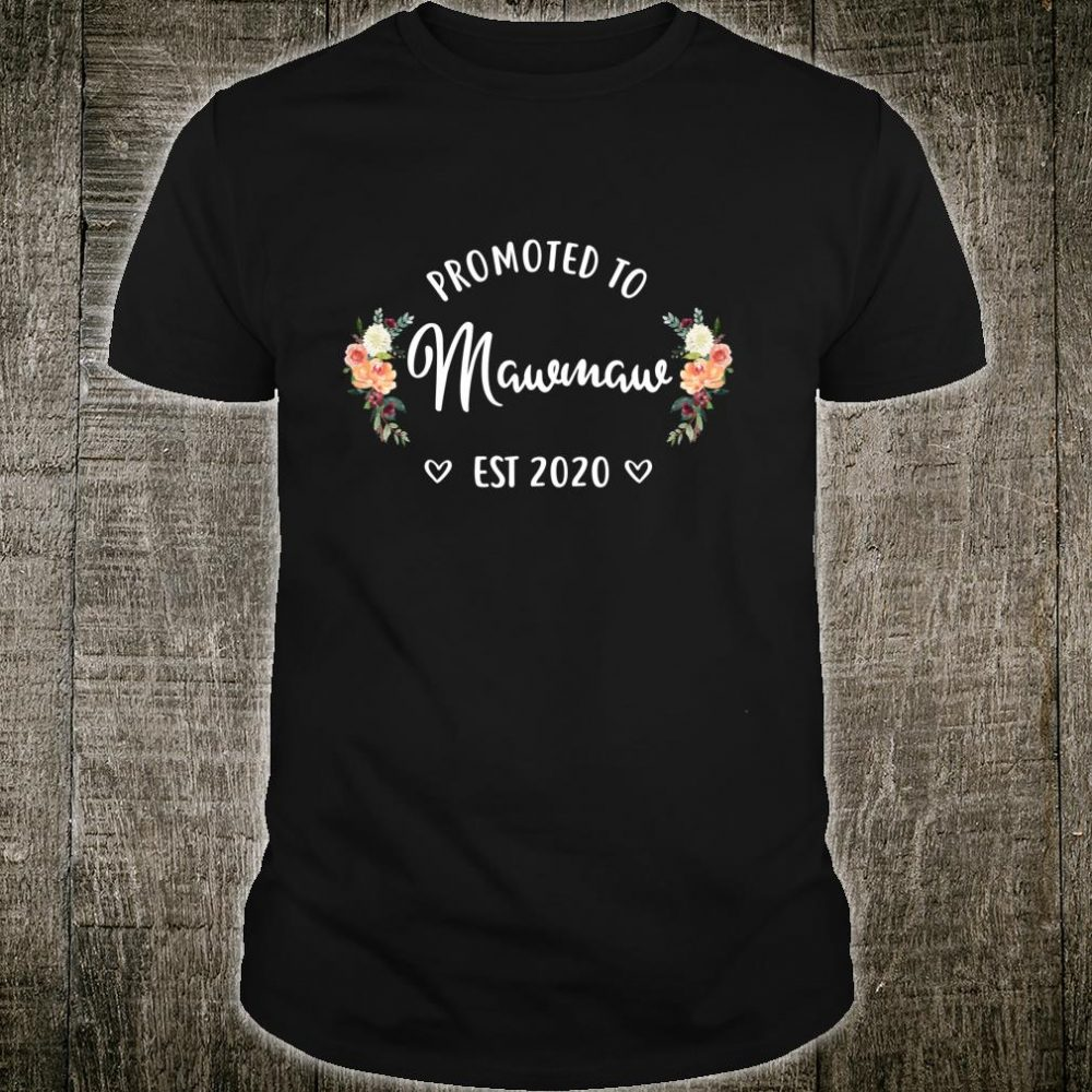 Promoted to Mawmaw 2020, New Mawmaw, Mawmaw To Be Shirt