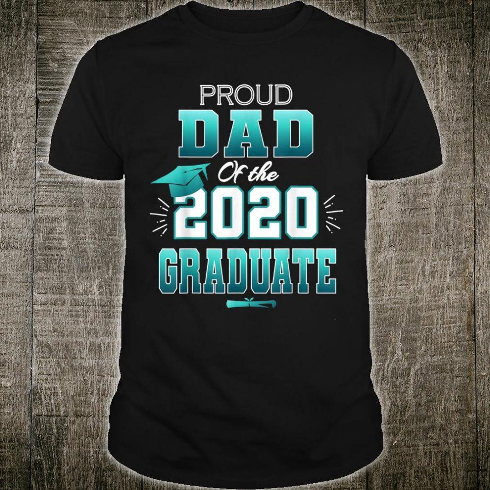 Proud Dad Of A 2020 Graduate Senior College Shirt