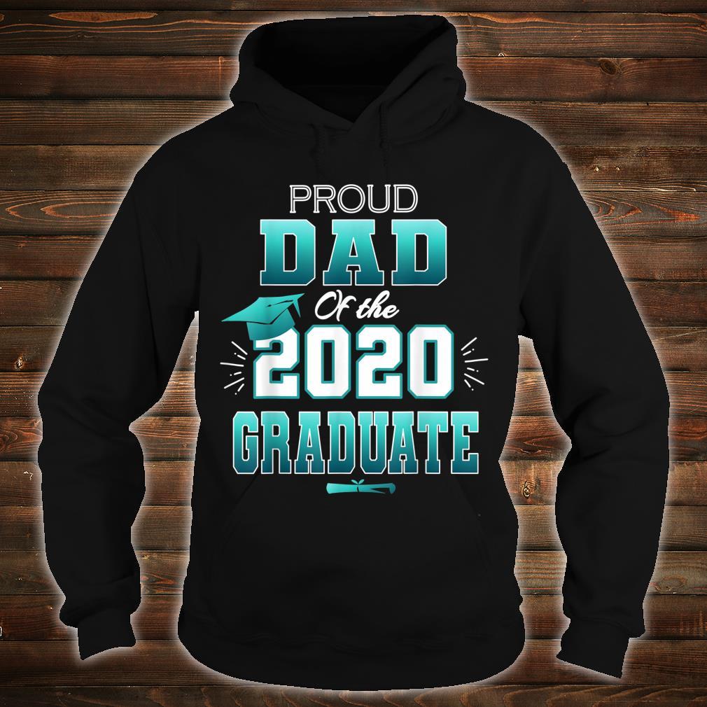 Proud Dad Of A 2020 Graduate Senior College Shirt hoodie