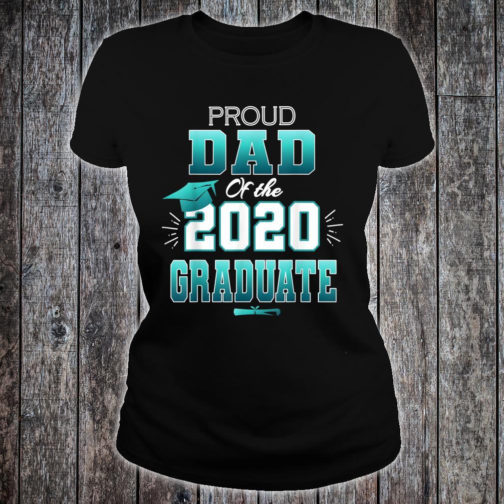 Proud Dad Of A 2020 Graduate Senior College Shirt ladies tee