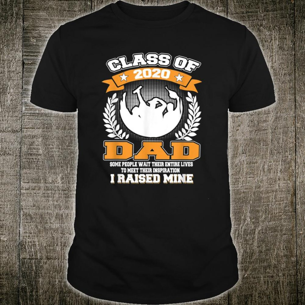 Proud Dad Of A Class Of 2020 Graduate for Aunt Shirt