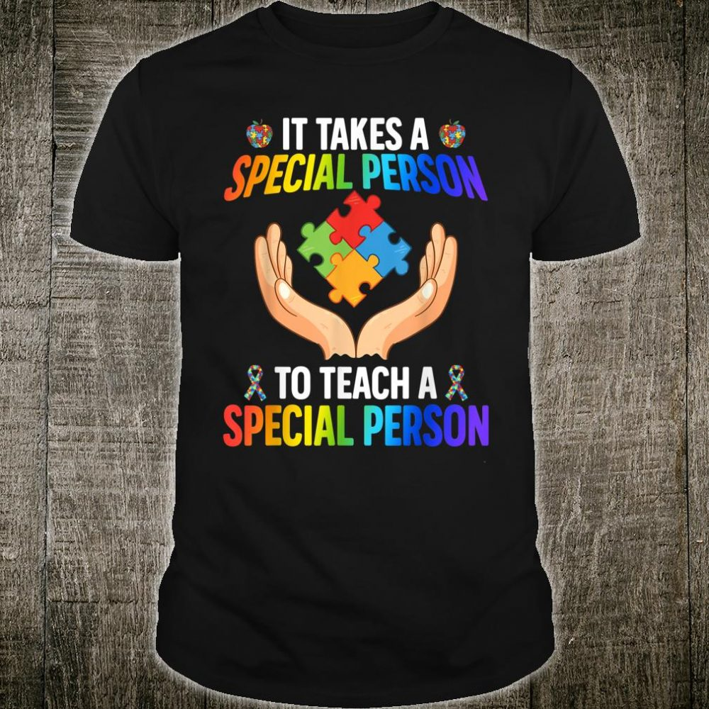 Proud Nurturing Teaching Special Person Autism Awareness Shirt