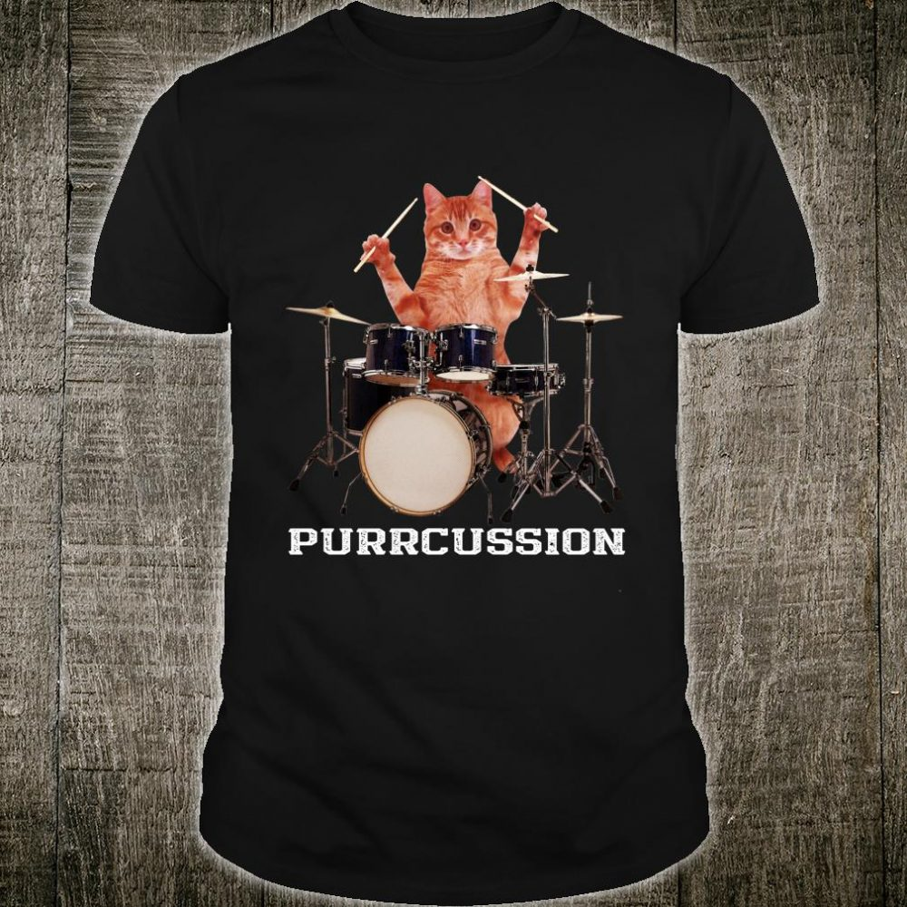 Purrcussion Cat Drummer On Drum Set Percussion Pun Shirt