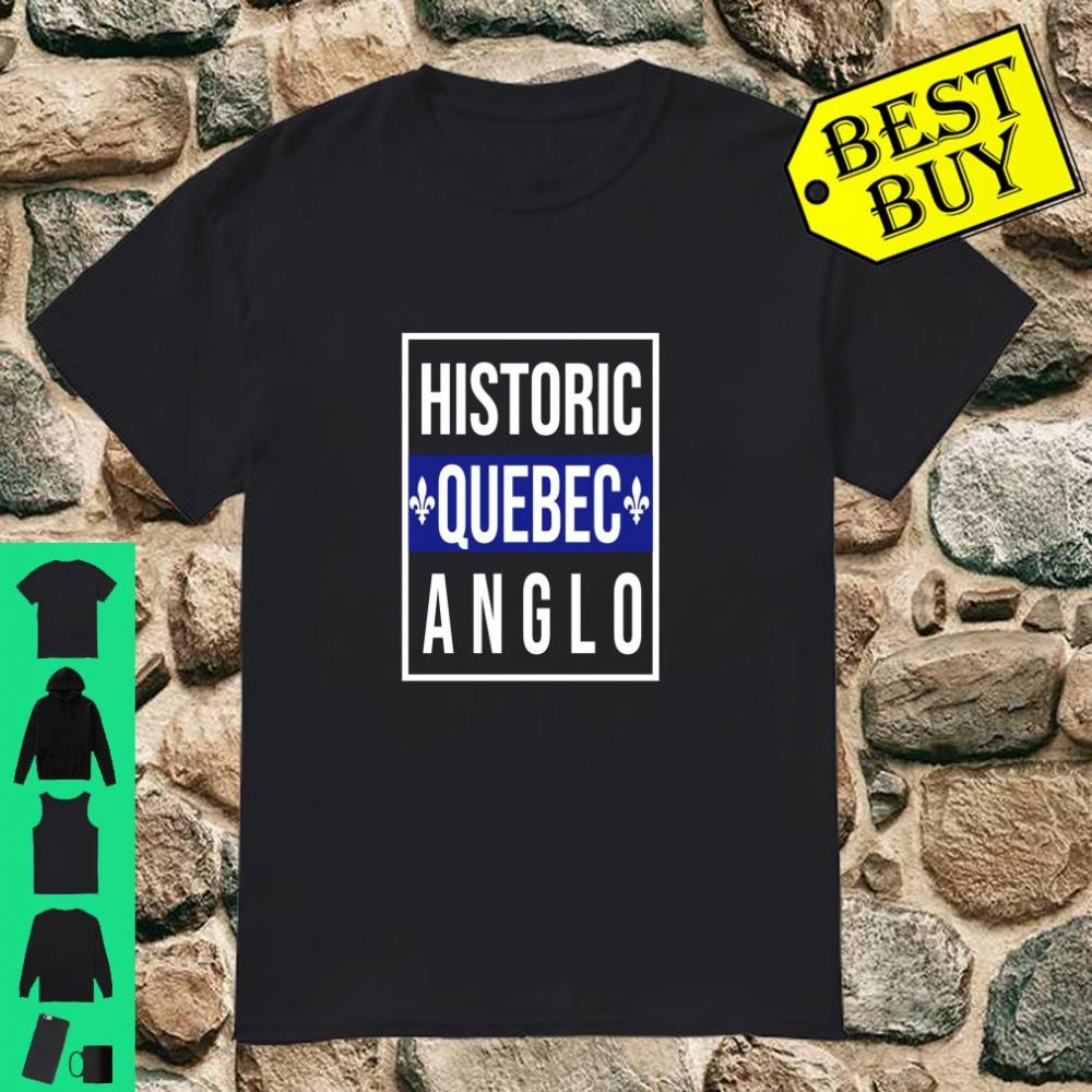 Quebec Flag Historic Anglo Canadian Gift shirt