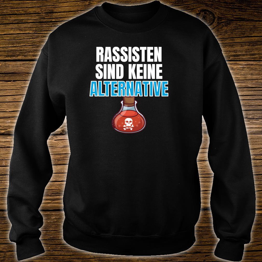 Rassisten sind keine Alternative Sweatshirt