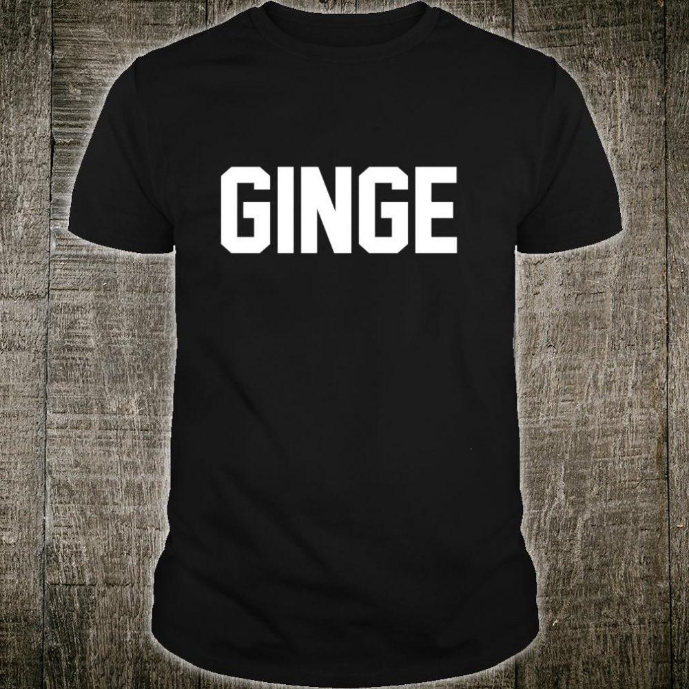 Redhead Ginge Scotland Red Hair Shirt