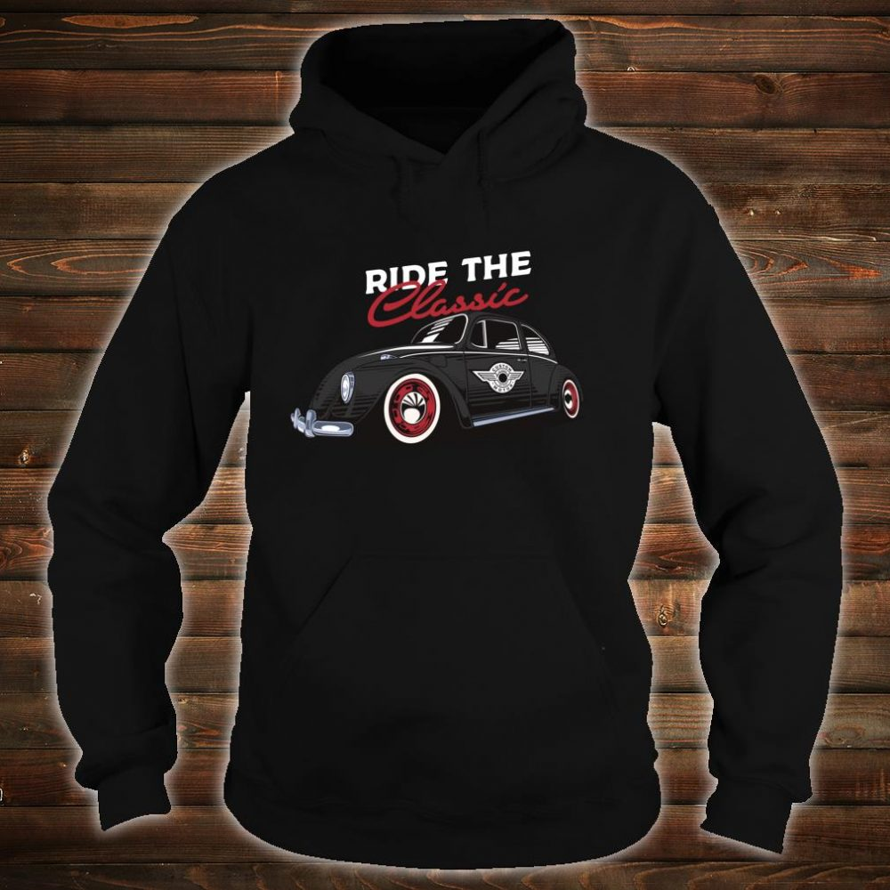 Retro Bug Auto Beetle Vintage Tattoo Ink Custom Classic Car Shirt hoodie