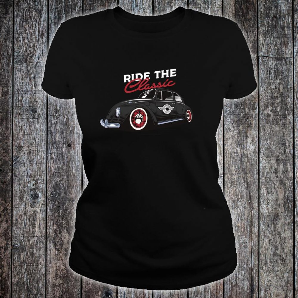 Retro Bug Auto Beetle Vintage Tattoo Ink Custom Classic Car Shirt ladies tee