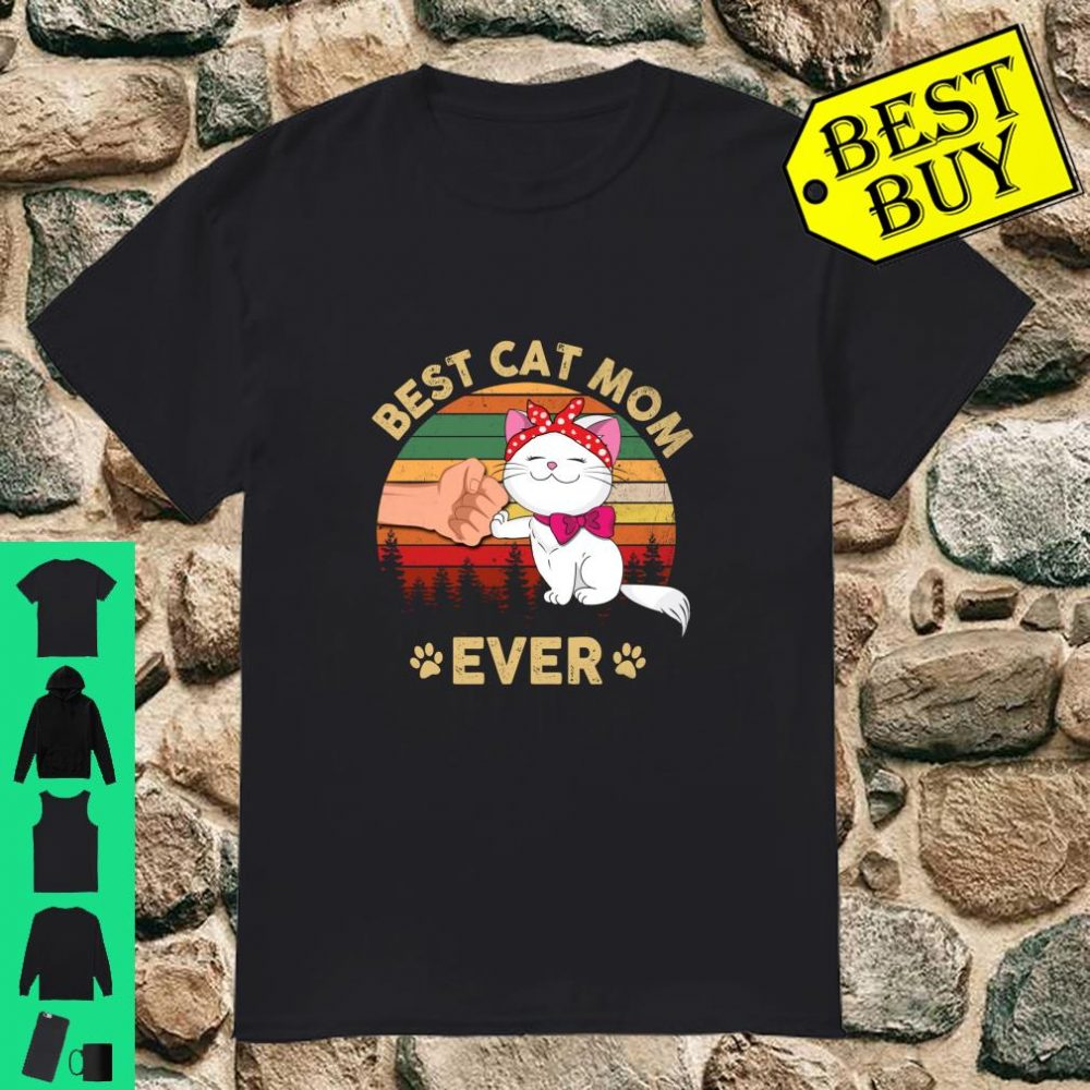Retro Vintage Best Cat Mom Ever Mother's Day Shirt