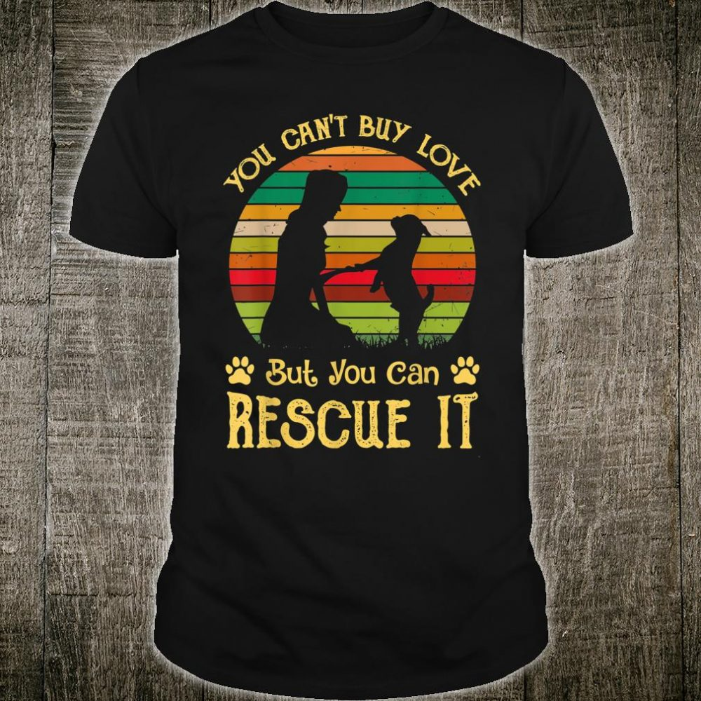 Retro You Can't Buy Love But You Can Rescue It Pug Shirt