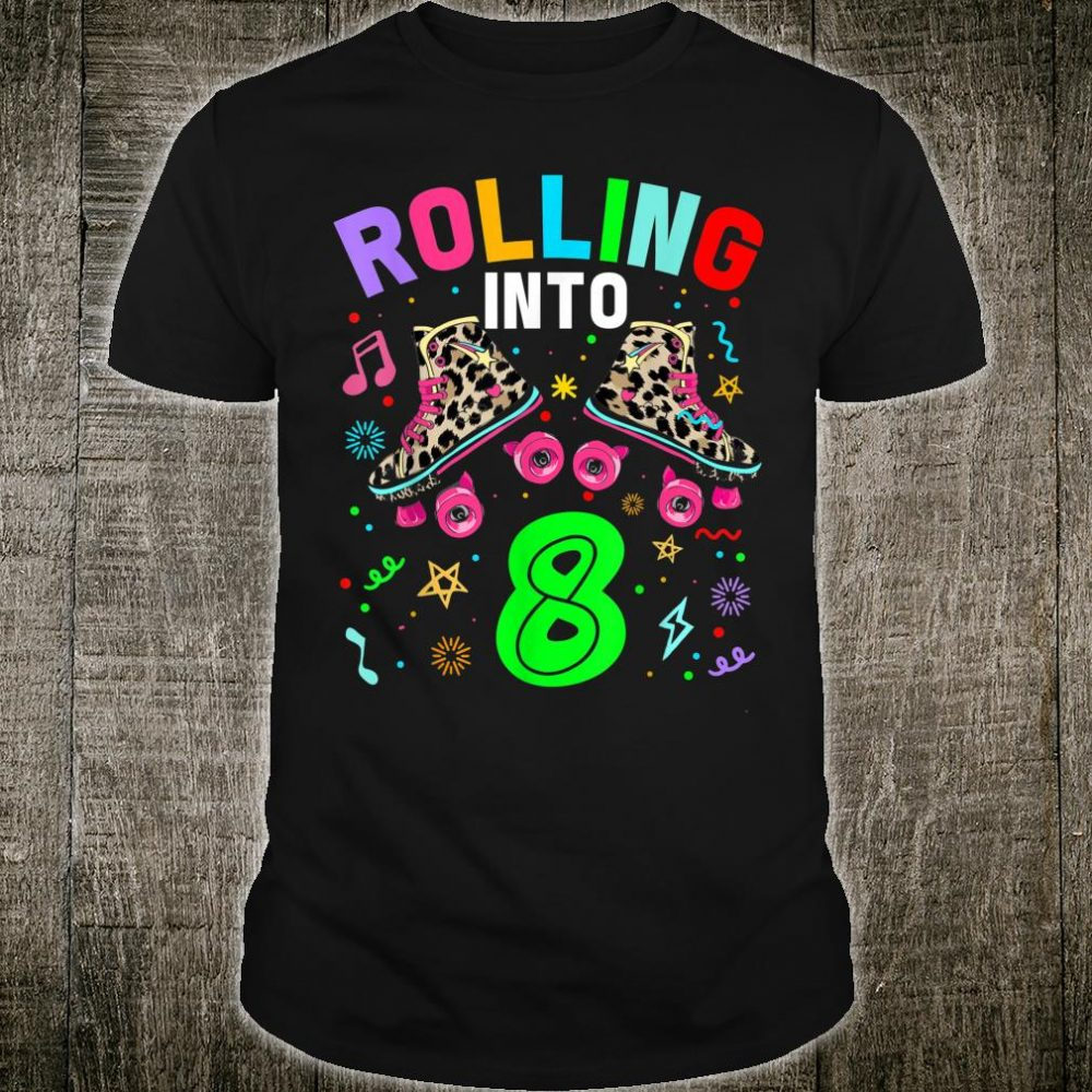 Rolling Into 8 Bday Girls Leopard Print Roller Skates Shirt