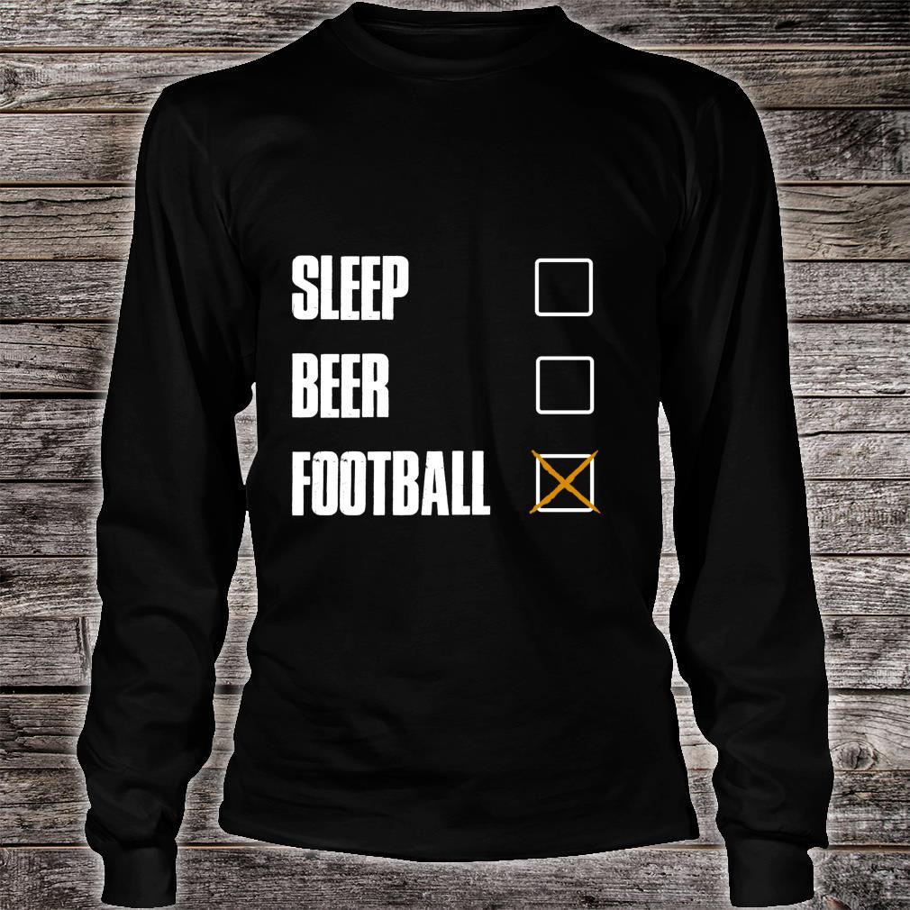 SLEEP BEER FOOTBALL AWESOME AND Shirt long sleeved