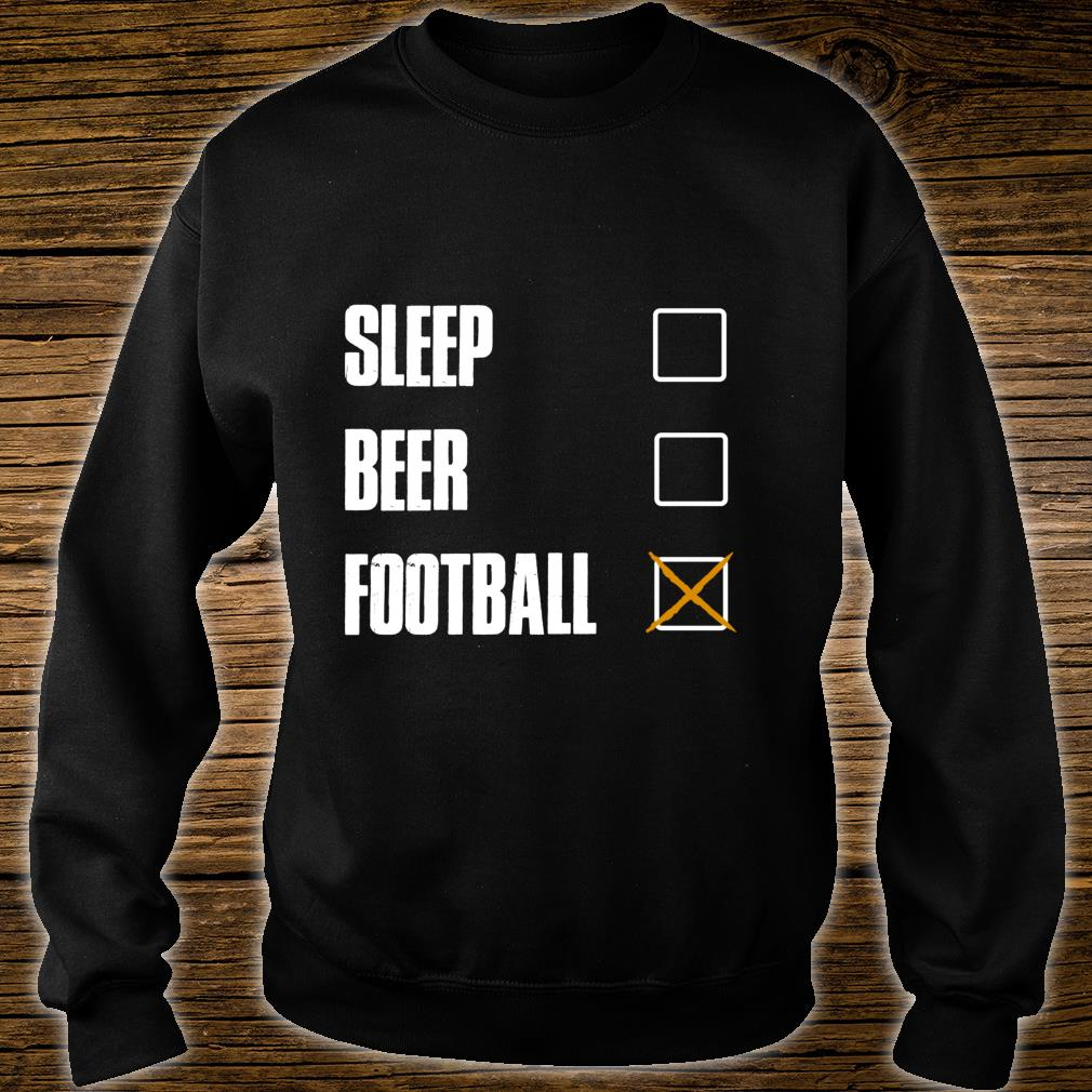 SLEEP BEER FOOTBALL AWESOME AND Shirt sweater