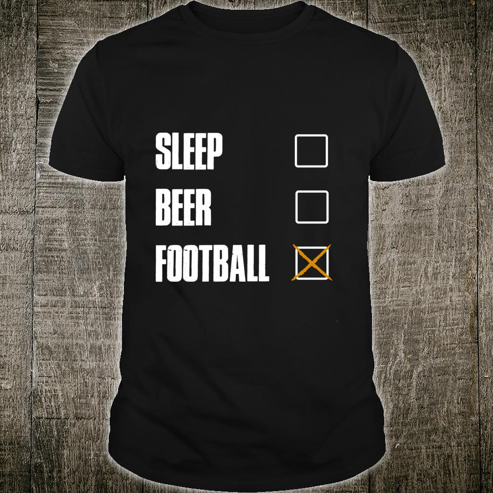 SLEEP BEER FOOTBALL AWESOME AND Shirt
