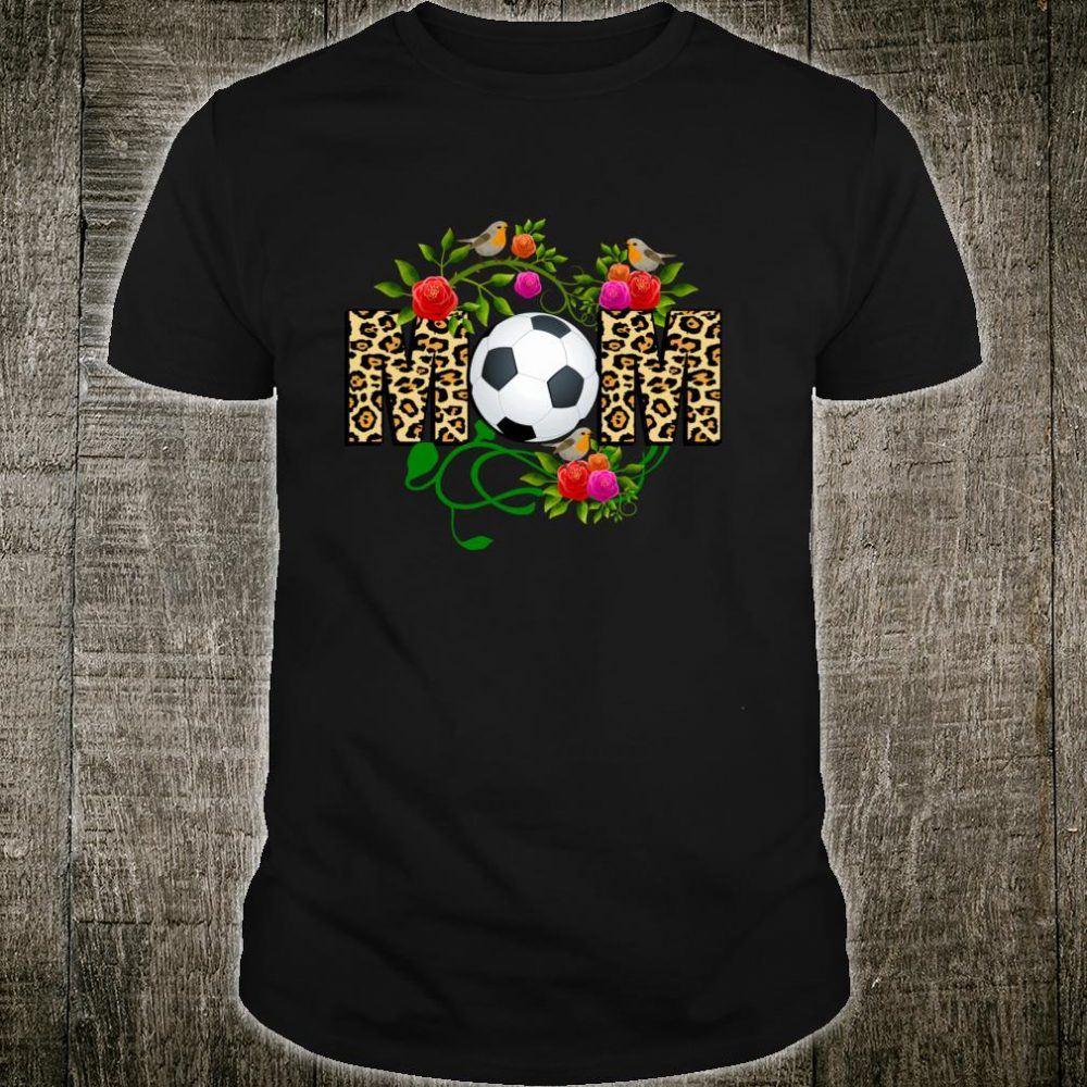 SOCCER MOM Shirt Cool Mom Mothers Day Leopard Print Shirt