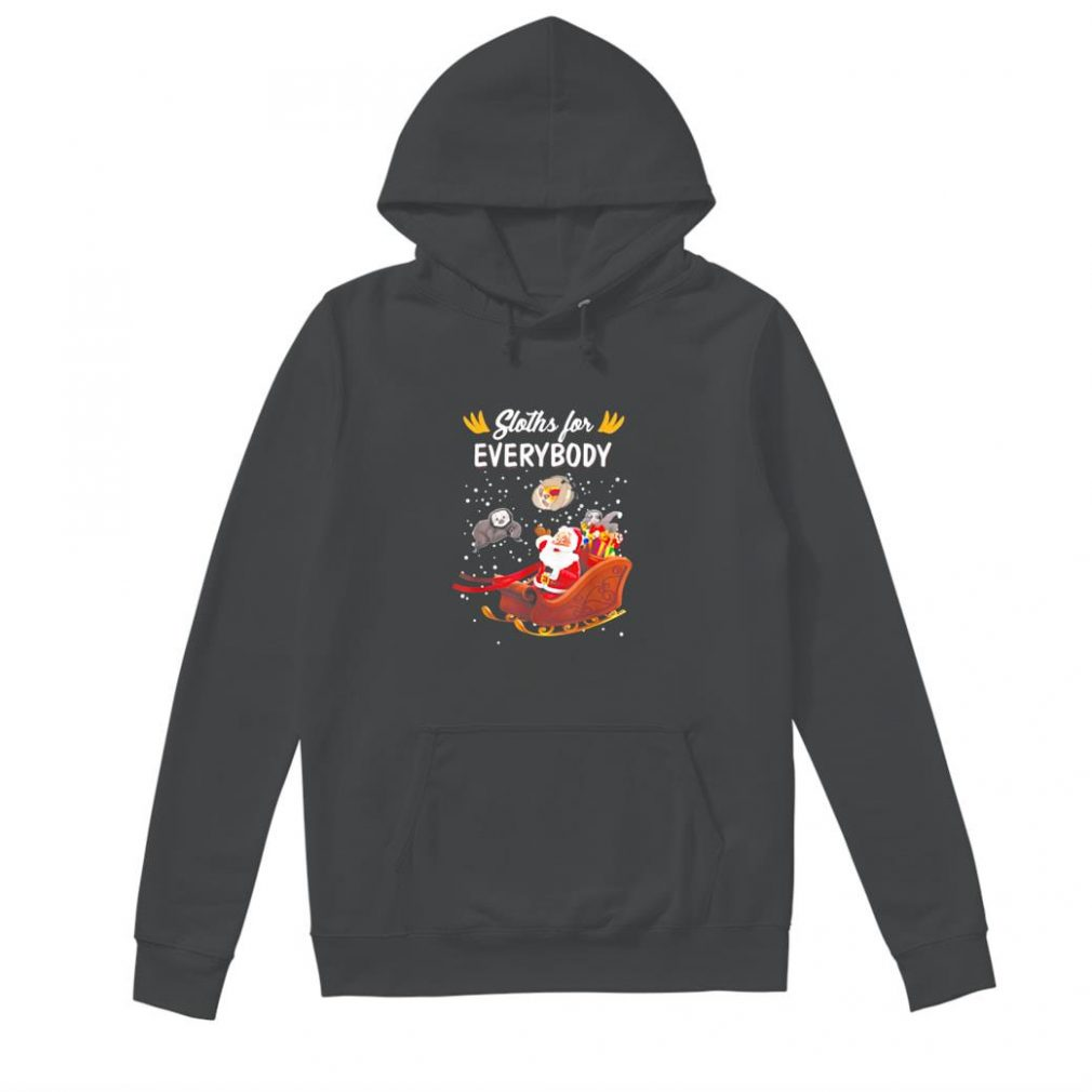 Santa Claus Sloths For Everybody Sloth Shirt hoodie