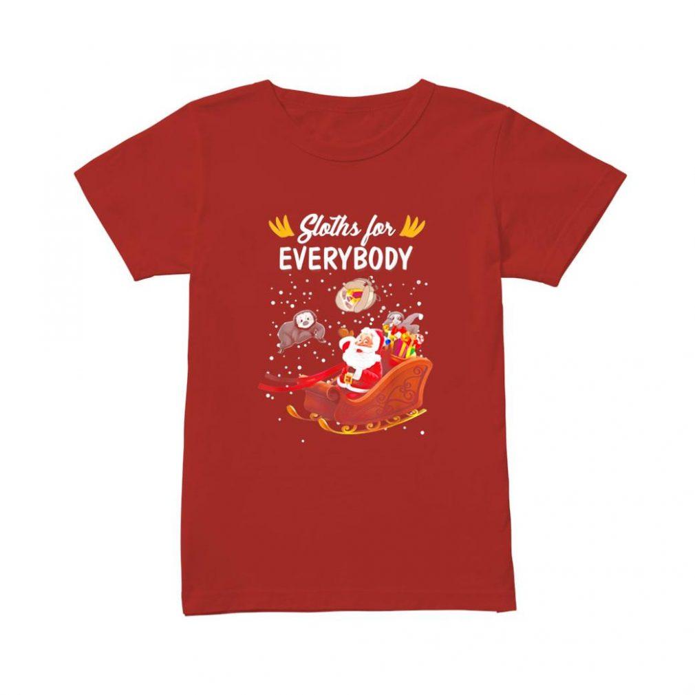 Santa Claus Sloths For Everybody Sloth Shirt ladies tee