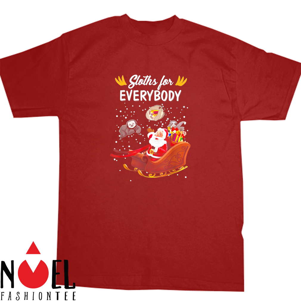 Santa Claus Sloths For Everybody Sloth Shirt
