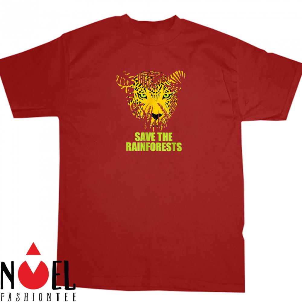 Save the rainforests shirt