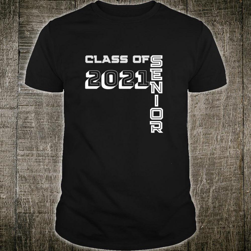 Senior Class of 2021 High School College Graduation Shirt
