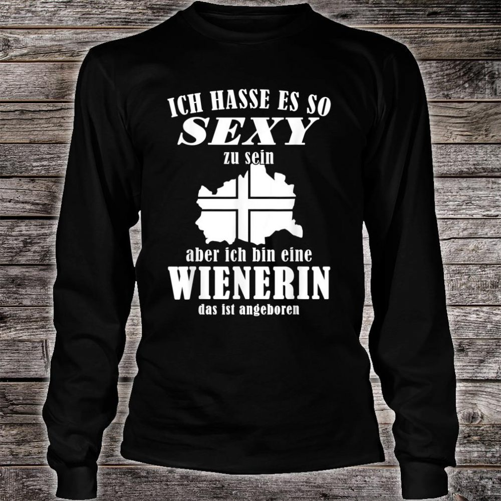 Sexy Wienerin Design für Wienerinnen Shirt long sleeved