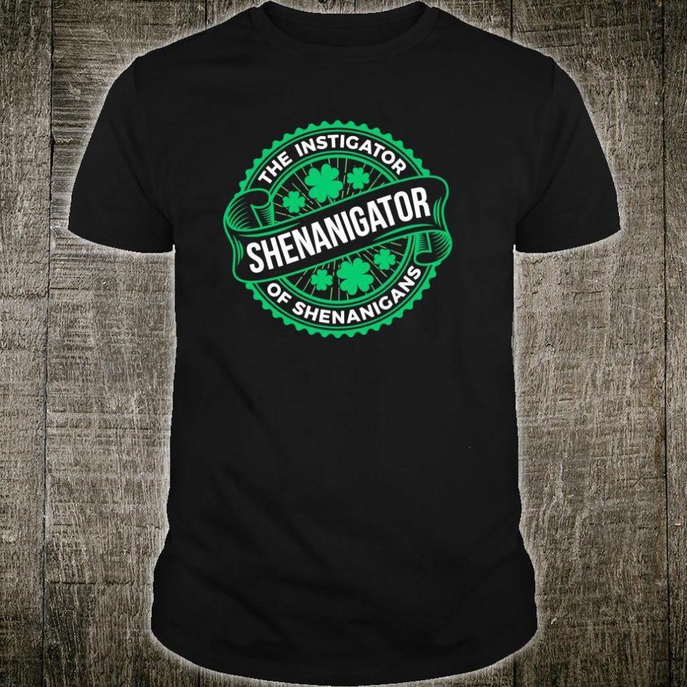 Shenanigator Saint Patricks Day Fun Shirt