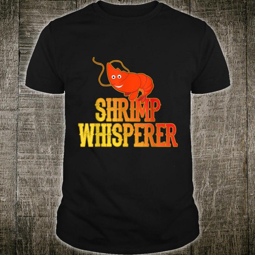 Shrimp Whisperer Shirt