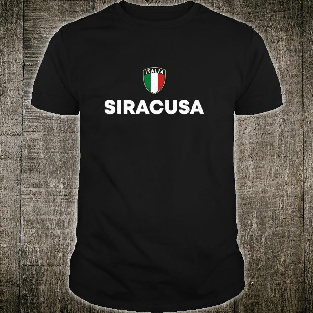Siracusa Syracuse Italia Flag Shield Sicilian Roots Shirt