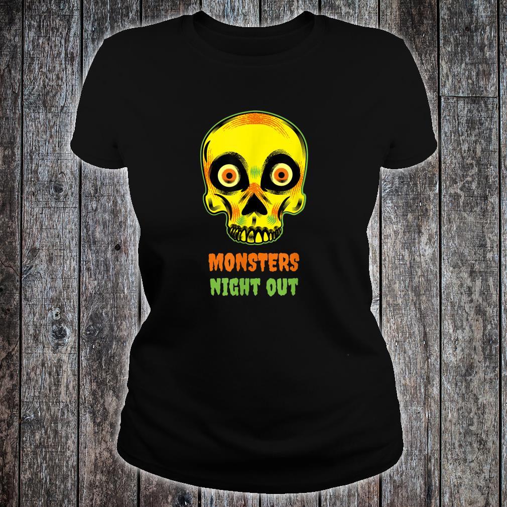 Skeleton Monster Night Out Shirt ladies tee