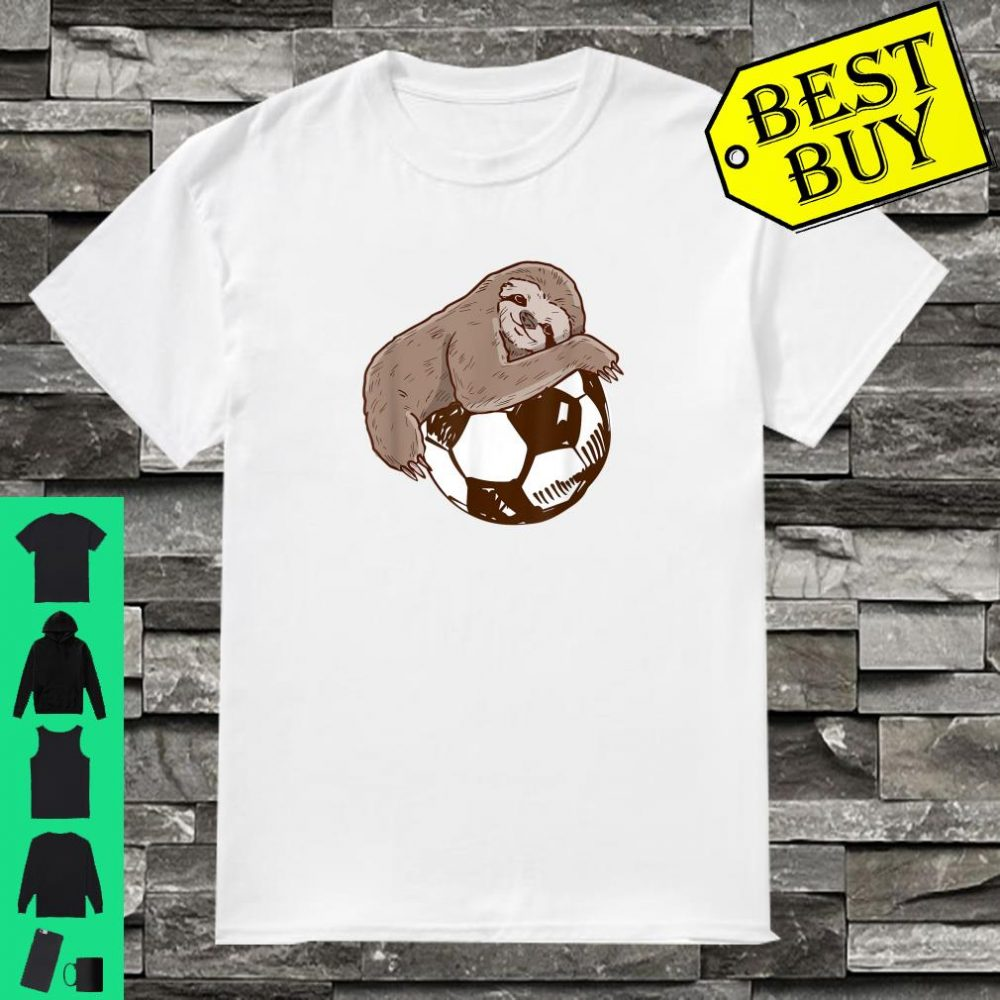 Sloth And Soccer Costume Soccer Players Gifts Shirt