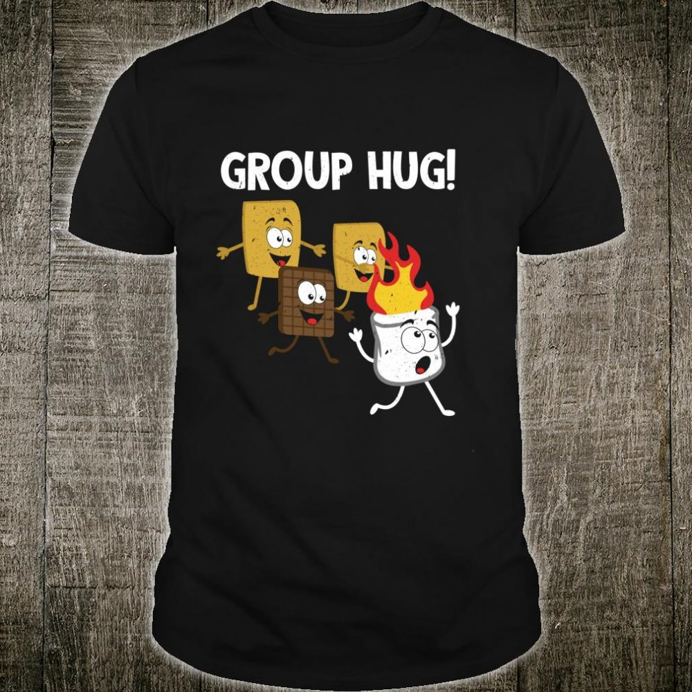 Smores Group Hug S'mores Camping Food Marshmallows on Fire Shirt