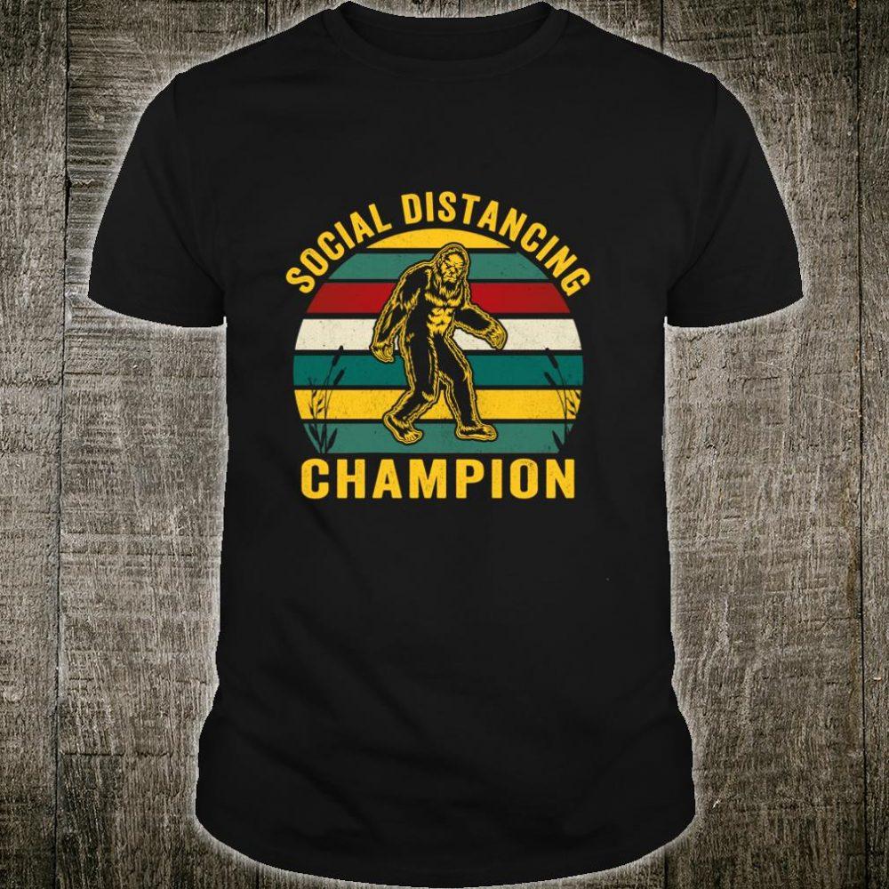 Social Distancing Bigfoot Champion Sasquatch Antisocial Shirt